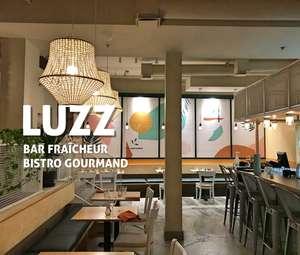 LUZZ - Bar fraîcheur / Bistro Gourmand